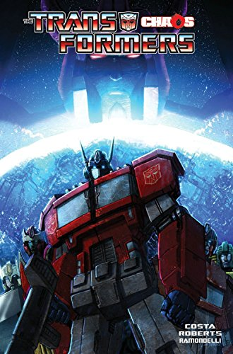Transformers Volume 7: Chaos (Tansformers): Costa, Mike; Roberts, James