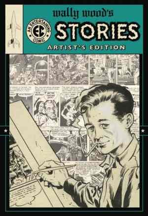 9781613771464: Wally Wood's EC Stories Hardcover Wonder Con Variant (Artist Edition Variant Ltd to 100 copies, Volume 1)