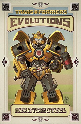 Transformers : Evolutions - Hearts of Steel (2012 Edition): Guidi, Guido