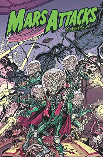9781613772294: Mars Attacks Classics Volume 1