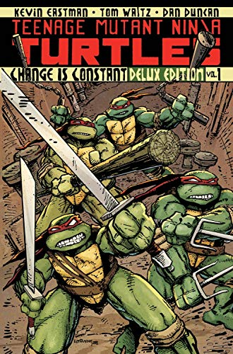 9781613772331: Teenage Mutant Ninja Turtles Volume 1: Change is Constant Deluxe Edition