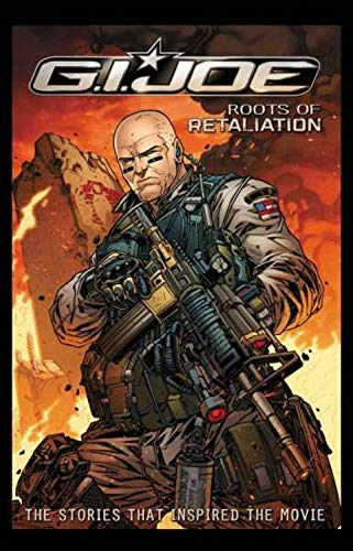 G.I. JOE: Roots of Retaliation (G.I. Joe (IDW Unnumbered)): Vosberg, Mike