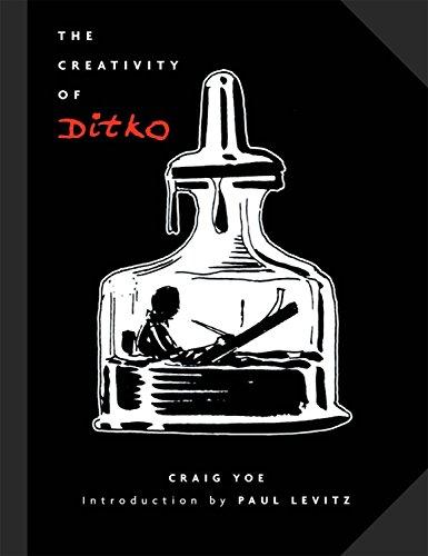 The Creativity of Ditko: Yoe, Craig (editor)