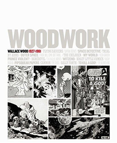 9781613772928: Woodwork: Wallace Wood 1927-1981