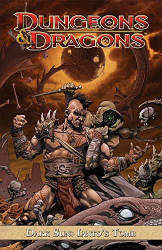 9781613773499: Dungeons & Dragons: Dark Sun - Ianto's Tomb (Dungeons & Dragons (Idw Quality Paper))