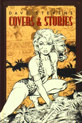 9781613774724: Dave Stevens Covers & Stories Variant Cover Hardcover Edition