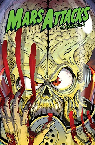 9781613774915: Mars Attacks Classics Volume 2