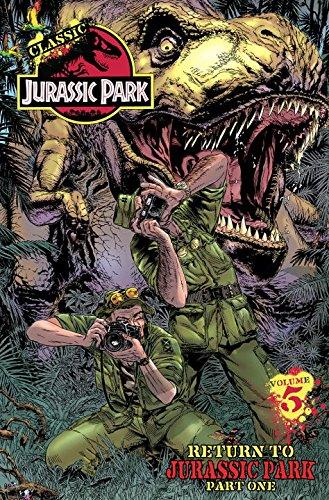 Classic Jurassic Park Volume 5: Return to Jurassic Park Part Two (Classic Jurassic Park (IDW)): Tom...