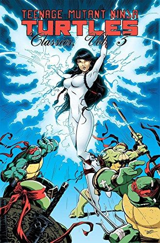 Teenage Mutant Ninja Turtles Classics Volume 3 Format: Paperback