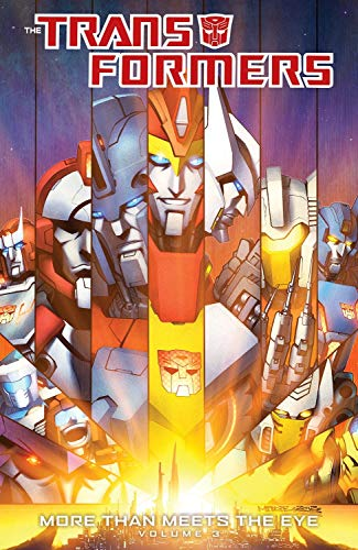 9781613775929: Transformers: More Than Meets The Eye Volume 3