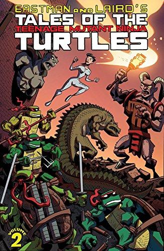 Tales of the Teenage Mutant Ninja Turtles Volume 2 (9781613776247) by Peter Laird; Kevin B. Eastman