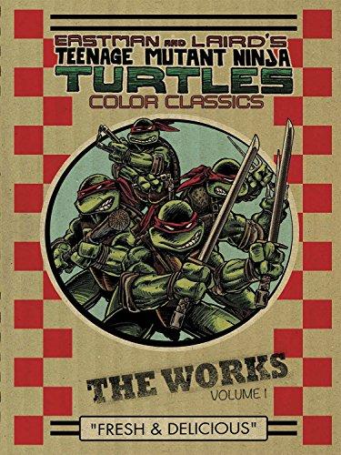Teenage Mutant Ninja Turtles Color Classics: The Works, Volume 1