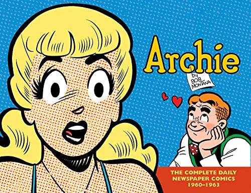 9781613776698: Archie: The Complete Daily Newspaper Comics (1960–1963)
