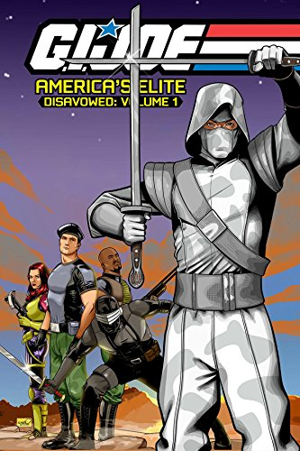 9781613777046: G.I. JOE America's Elite: Disavowed Volume 1