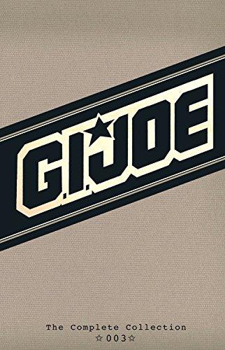 G.I. JOE: The Complete Collection Volume 3 (GI Joe Complete Coll Hc): Larry Hama