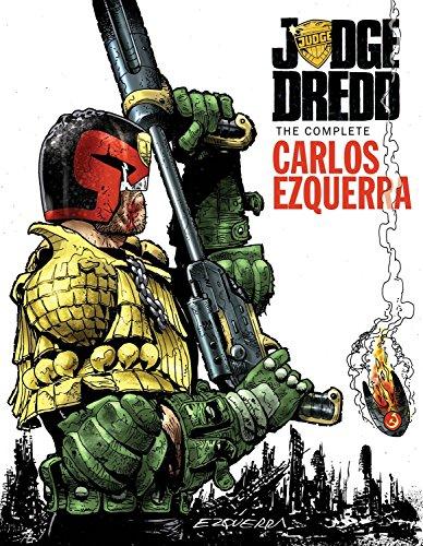 Judge Dredd: The Complete Carlos Ezquerra 2: Ezquerra, Carlos/ Wagner, John (Contributor)