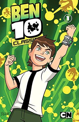 Ben 10 Classics Volume 1: Ben Here Before