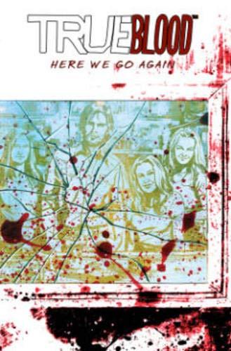 True Blood Volume 6: Here We Go Again (True Blood Volume 4 Where Were): McMillian, Michael