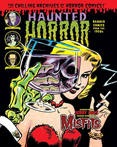 9781613777886: Haunted Horror: Banned Comics from the 1950s: (Volume 1) (Chilling Archives of Horror Comics!)