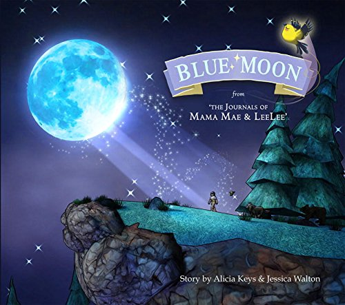 Blue Moon: From the Journals of Mama: Keys, Alicia, Walton,