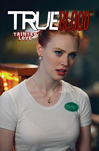 True Blood Volume 2: Tainted Love: Andreyko, Marc; McMillian, Michael
