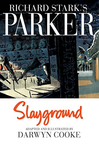 9781613778128: Richard Stark's Parker: Slayground