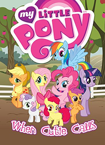 9781613778302: My Little Pony: When Cutie Calls