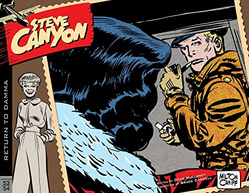 Steve Canyon: Caniff, Milton