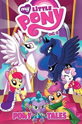 9781613778739: My Little Pony: Pony Tales Volume 2