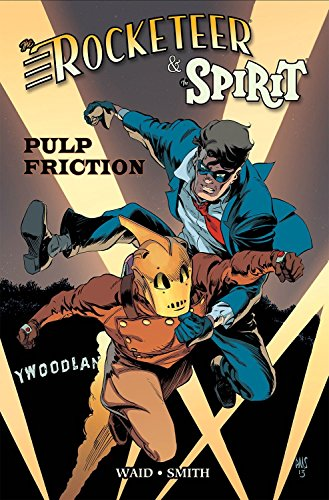 9781613778814: Rocketeer / The Spirit: Pulp Friction