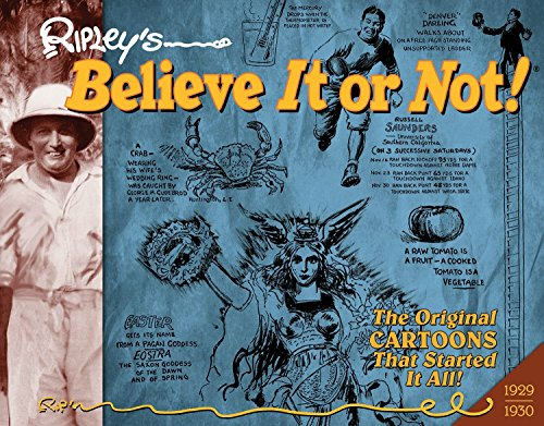 Ripley's Believe It or Not!: Daily Cartoons 1929-1930 (Ripleys Believe It or Not Orig Cartoons ...