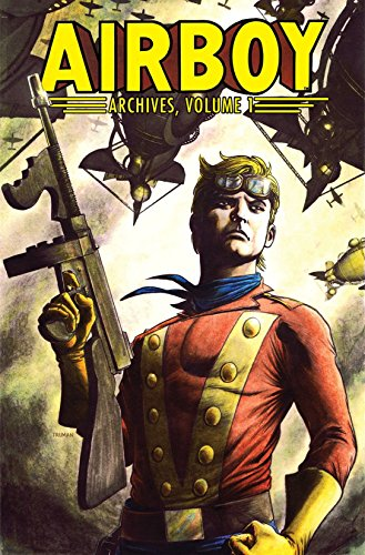9781613779002: Airboy Archives Volume 1
