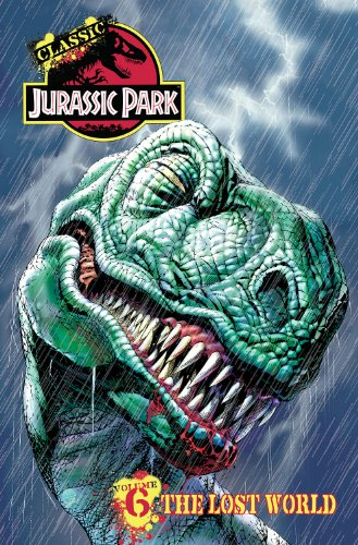 9781613779156: Classic Jurassic Park Volume 6: The Lost World