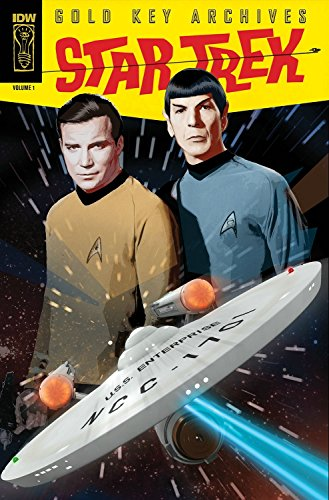 Star Trek: Gold Key Archives Volume 1: Drake, Arnold; Kashden, George