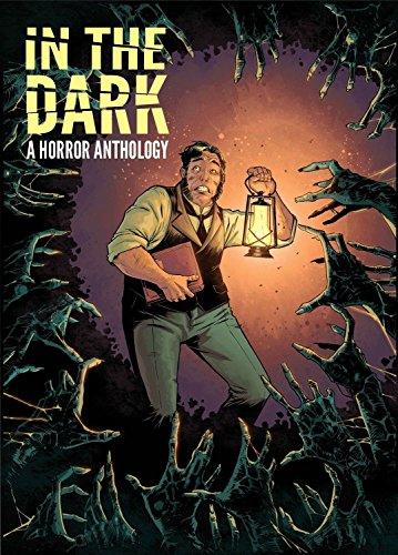 In the Dark: A Horror Anthology: Scott Snyder