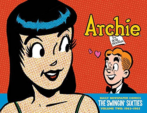 Archie: The Swingin' Sixties - The Complete Daily Newspaper Comics 1963-1965