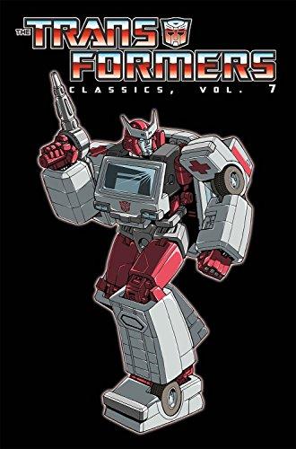 Transformers Classics Volume 7: Furman, Simon; Budiansky, Bob; Macchio, Ralph