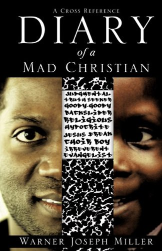9781613791264: Diary of a Mad Christian