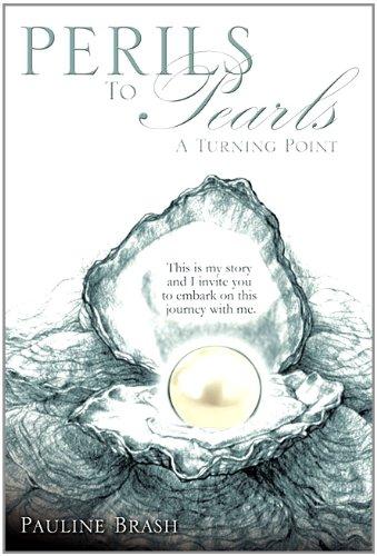 Perils To Pearls: Pauline Brash