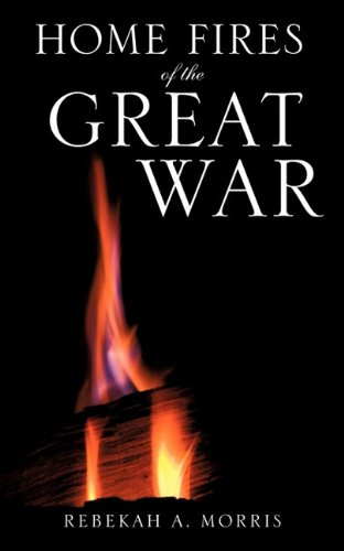 9781613791639: Home Fires of the Great War