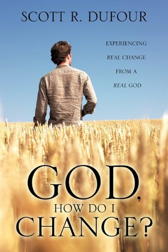 9781613791677: God, How Do I Change?