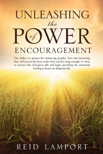 9781613791943: Unleashing the Power of Encouragement