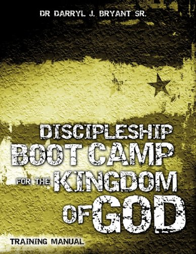 9781613792001: DISCIPLESHIP BOOT CAMP FOR THE KINGDOM OF GOD