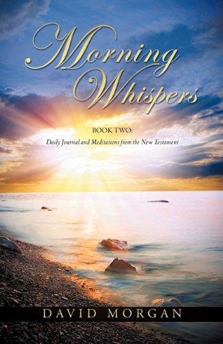 Morning Whispers: David Morgan