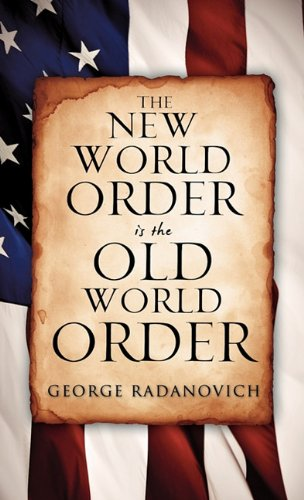 9781613792636: The New World Order is the Old World Order