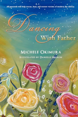 Dancing With Father: Michele Okimura