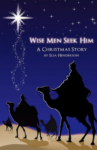 Wise Men Seek Him: Elsa Henderson
