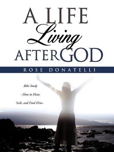 9781613793312: A LIFE LIVING AFTER GOD