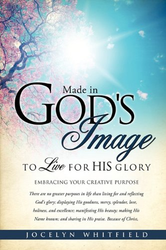 9781613793527: Made in God's Image to Live for His Glory