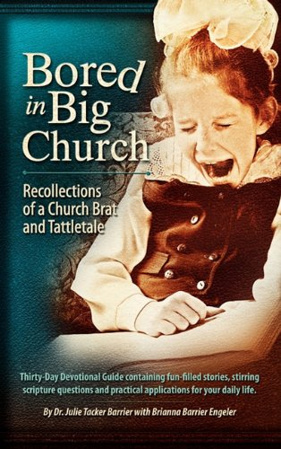 Bored in Big Church: Dr. Julie Tacker